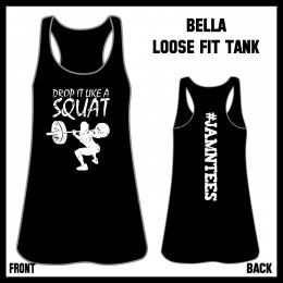 Drop it like a squat Jamn Tees bella2